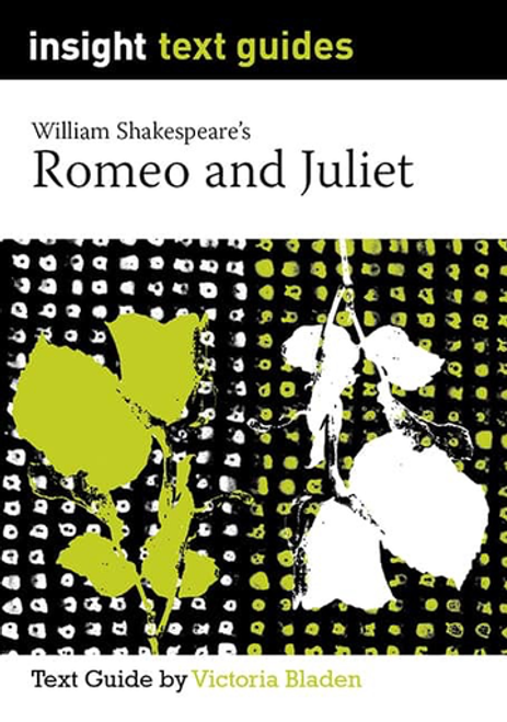 Insight Text Guides: Romeo and Juliet