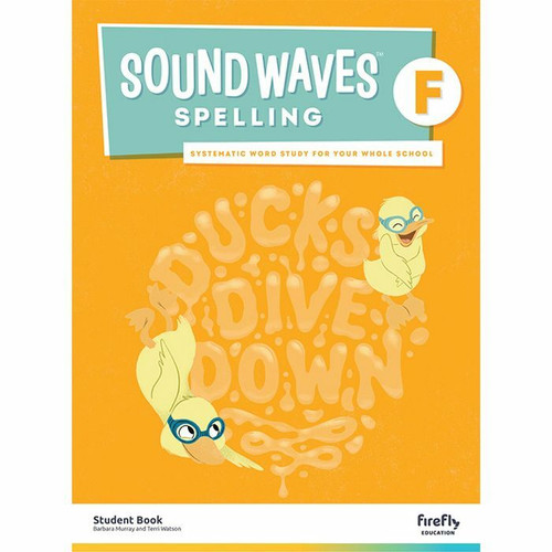 Sound Waves Spelling Student Book F