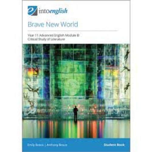 Into English: Brave New World Study Guide
