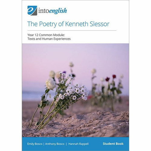 Into English: The Poetry of Kenneth Slessor Study Guide