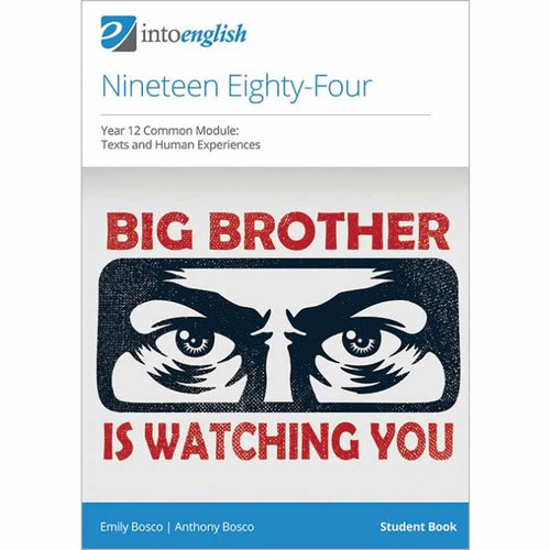 Into English: Nineteen Eighty-Four Study Guide