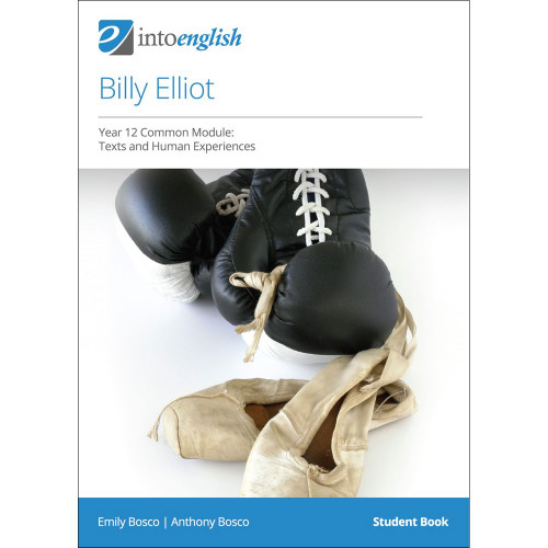 Into English: Billy Elliot Study Guide