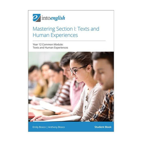 Into English: Mastering Section 1 - Texts and Human Experiences