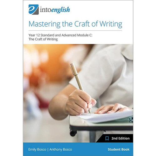 Into English: Mastering the Craft of Writing