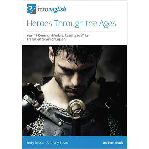 Into English: Heroes Through the Ages