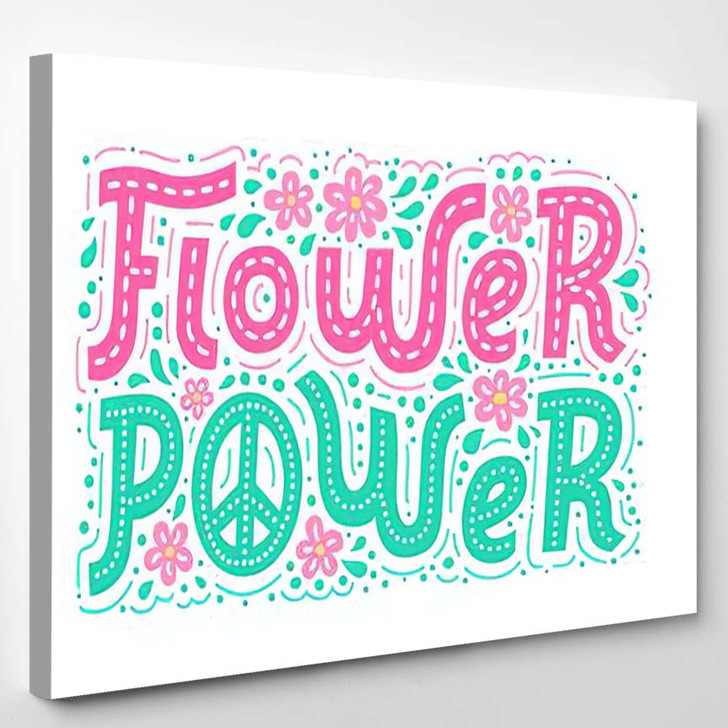 Flower Power Hand Drawn Lettering Bright - Hippies Canvas Wall Decor