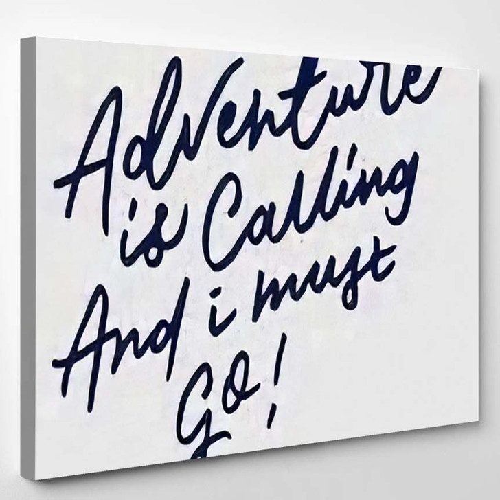 Adventure Calling Must Go Vintage Hand - Quotes Canvas Wall Decor