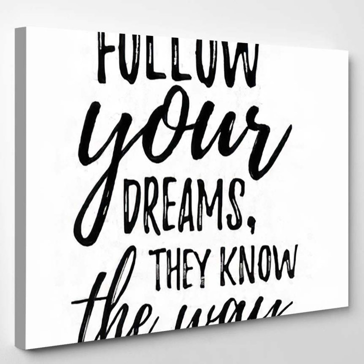 Dream Inspirational Quote Follow Your Lettering - Quotes Canvas Wall Decor