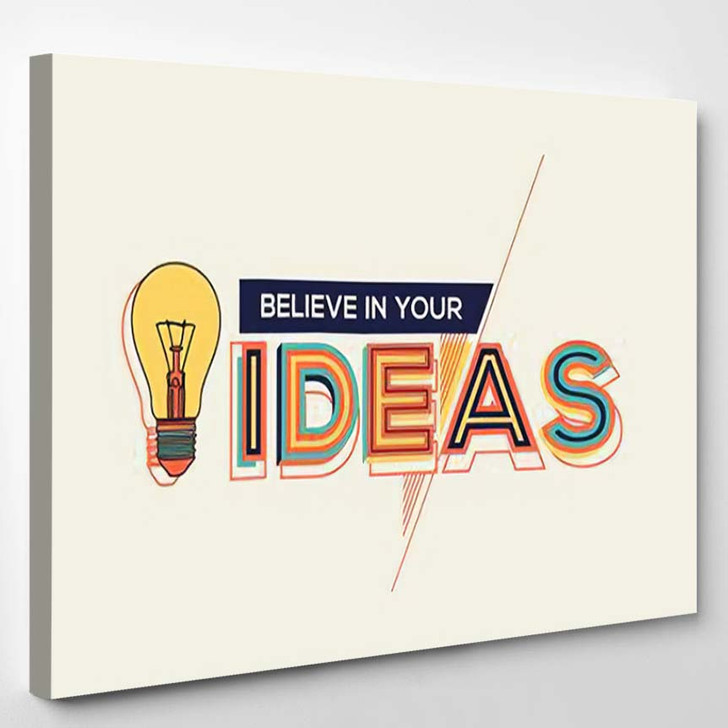 Idea Modern Typography Design Geometrical Style - Quotes Canvas Wall Decor