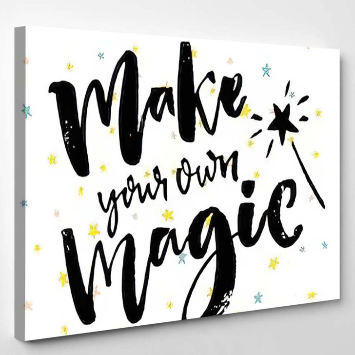 Make Your Own Magic Inspirational Quote - Quotes Canvas Wall Decor