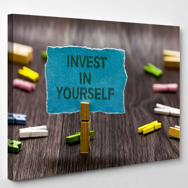 Text Sign Showing Invest Yourself Conceptual - Quotes Canvas Wall Decor