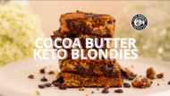COCOA BUTTER KETO BLONDIES