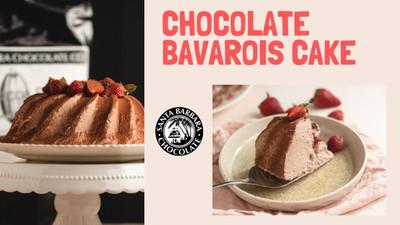 CHOCOLATE BAVAROIS CAKE RECIPE
