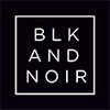 BLK AND NOIR™