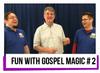 Fun with Gospel Magic #2 by Paul Morley Church School Youth Children