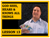 Gospel Magic Lesson Trick 13 - God sees, hears and knows all things