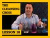 Gospel Magic Lesson Trick 18 The Cleansing Cross