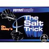 Salt Trick (Dr. Daley) by Vernet