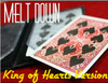 Melt Down King of Hearts Magic Trick Gospel