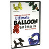 SPECIAL - Ultimate Balloon Animals DVD - learn how to twist balloons into dozens of different animals and things.