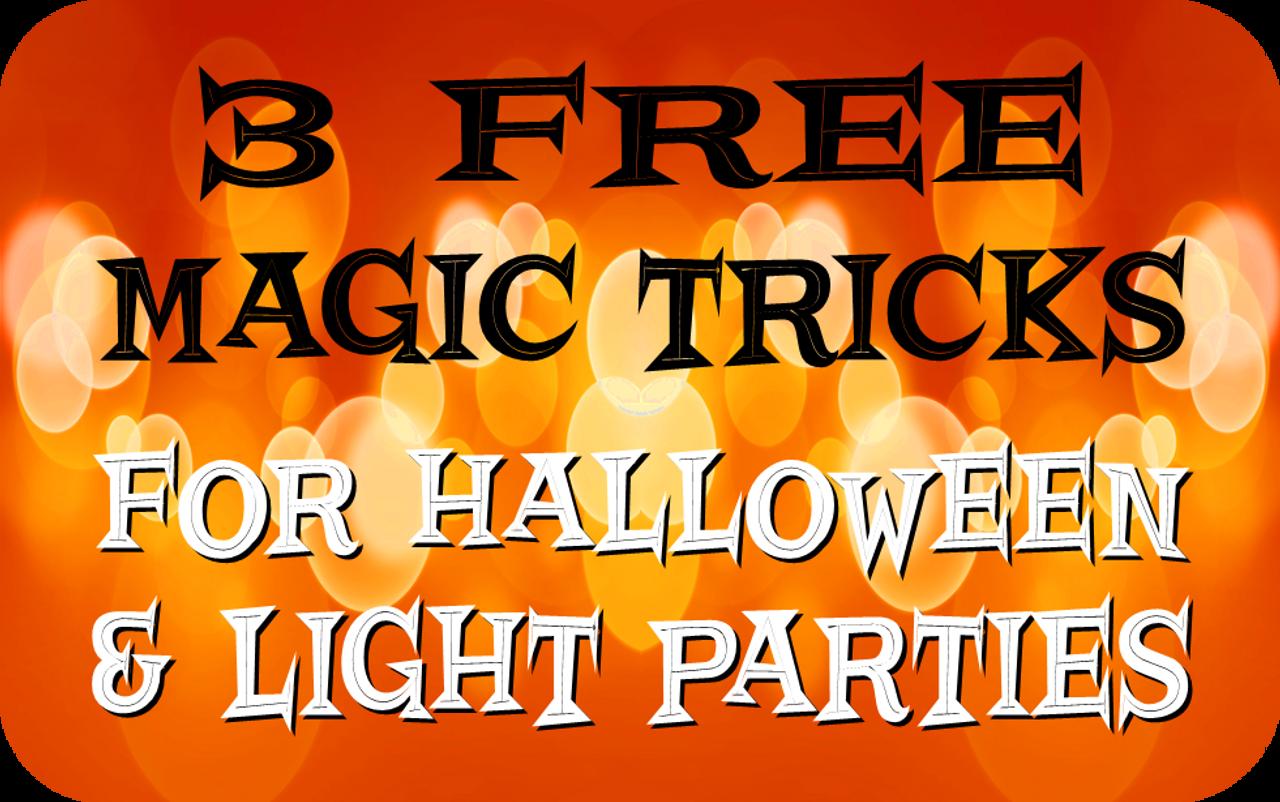 Free Magic Tricks for Halloween & Light Parties Gospel Magic
