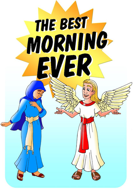 Best Morning Ever Angel Mary Magic Trick Gospel Easter Resurrection