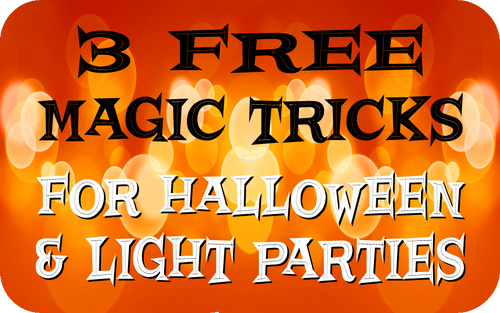 Free Magic Tricks for Halloween & Light Parties Gospel Magic