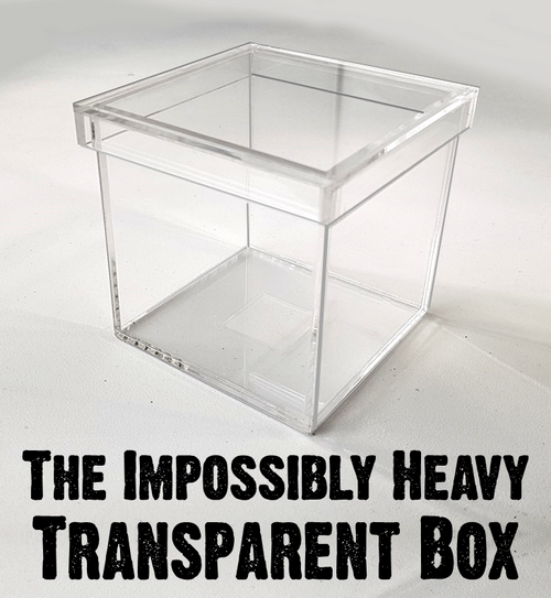 NEW - The Impossibly Heavy Transparent Box - Put it down and step away. No one will be able to pick it up! 'The Lord is my strength'