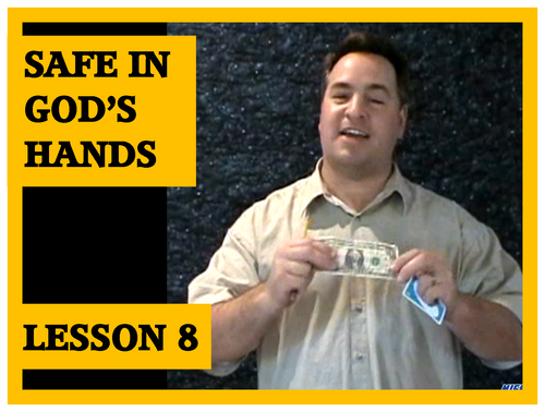 Gospel Magic Lesson Trick 8 - Safe in God's Hands