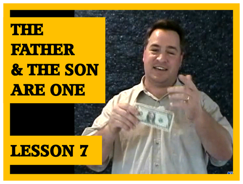 Gospel Magic Lesson Trick 7 The Father and the Son are One