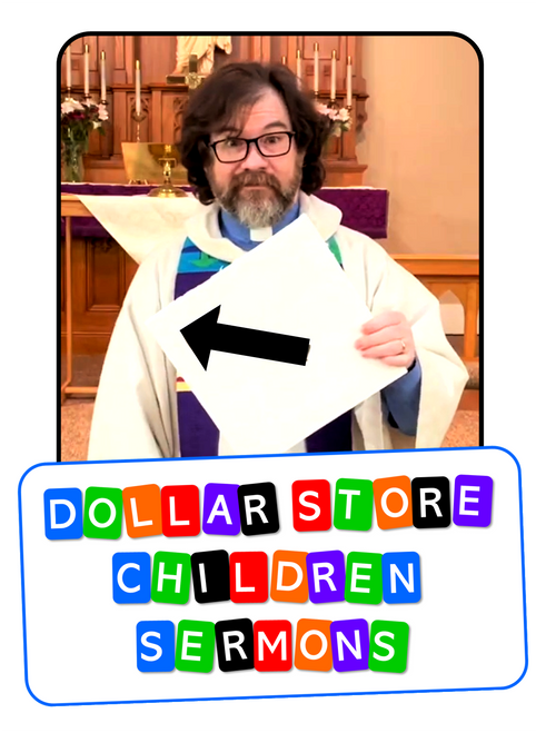 Dollar Store Children's Sermons Pastor John Stevens Gospel Magic