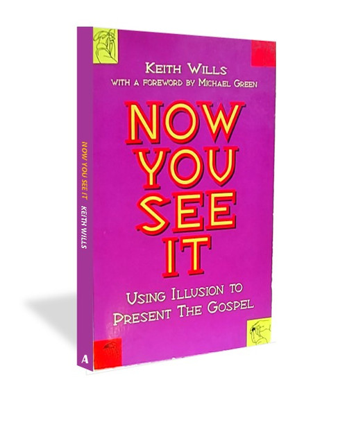 Now You See It Keith Wills Gospel Magic Book