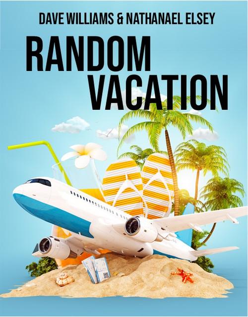 Random Vacation Dave Williams Nathanael Elsey Mentalism Magic Trick
