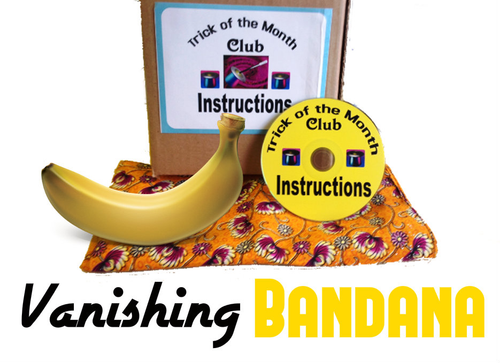 Vanishing Bandana Banana Magic Trick