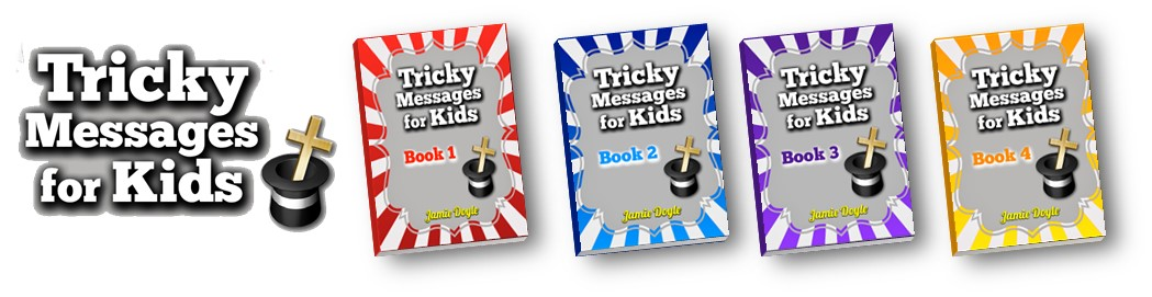 tricky-messages-for-kids-seriers-jamie-doyle-gospel-magic-banner-small.jpg