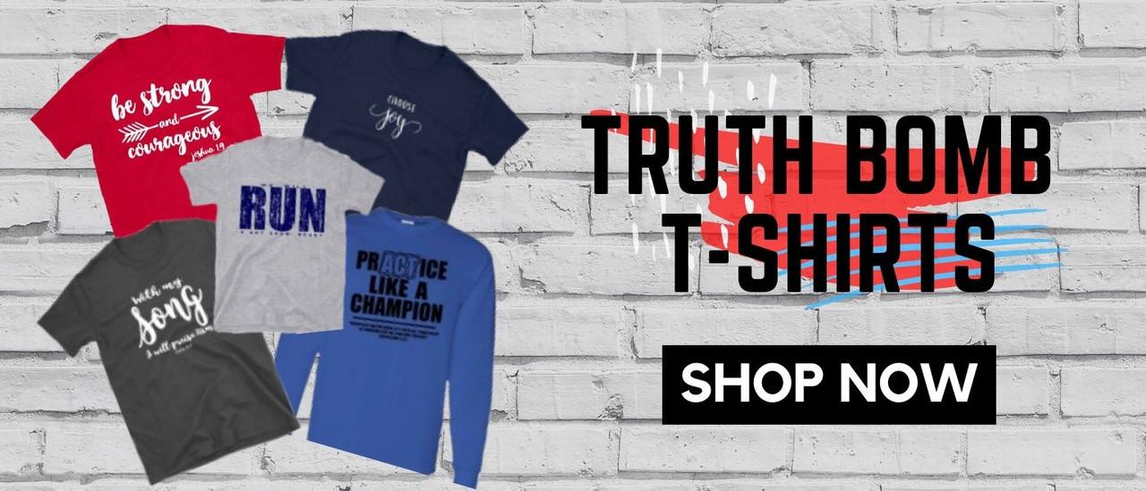 Shop Truth Bomb T-shirts