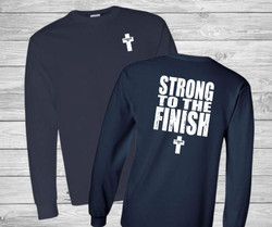 Strong to the Finish Long Sleeve Christian T Shirt by Truth Bomb