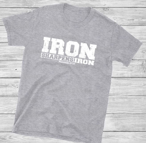 Iron Sharpens Iron Short Sleeve Christian T Shirt by Truth Bomb