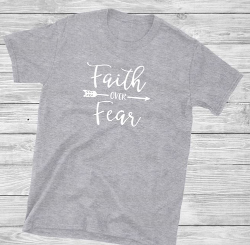 Faith Over Fear Short Sleeve Christian T Shirt by Truth Bomb