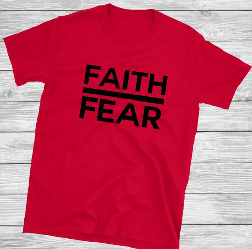 Faith Over Fear BOLD Short Sleeve Christian T Shirt by Truth Bomb