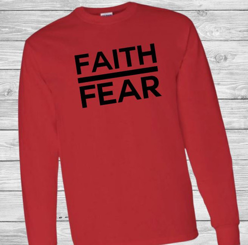 Faith Over Fear BOLD Long Sleeve Christian T Shirt by Truth Bomb
