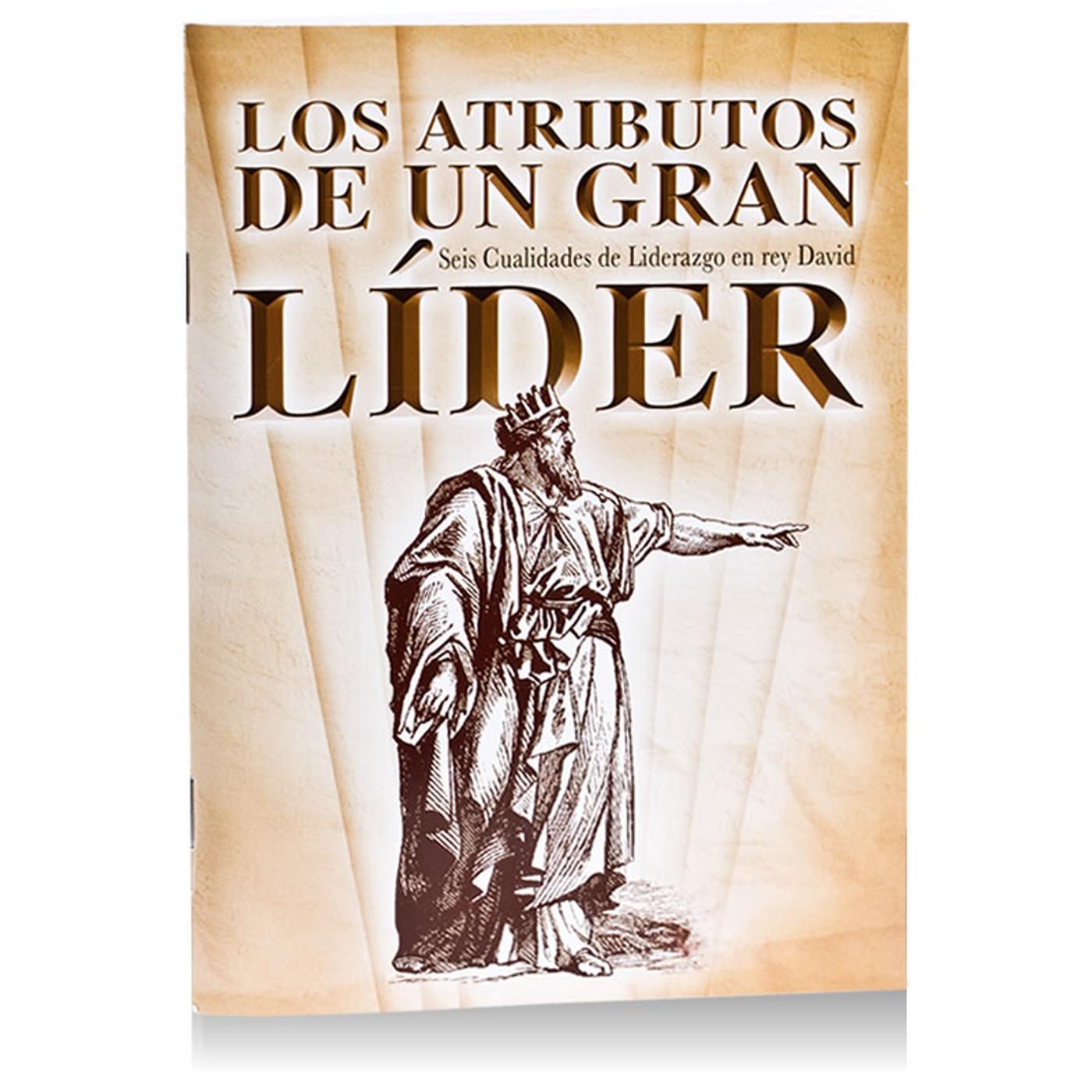 Los Atributos De Un Gran Líder