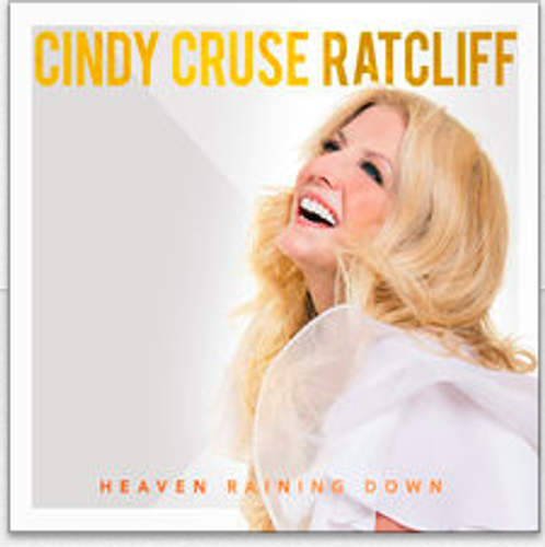 Heaven Raining Down - Cindy Cruse Ratcliff