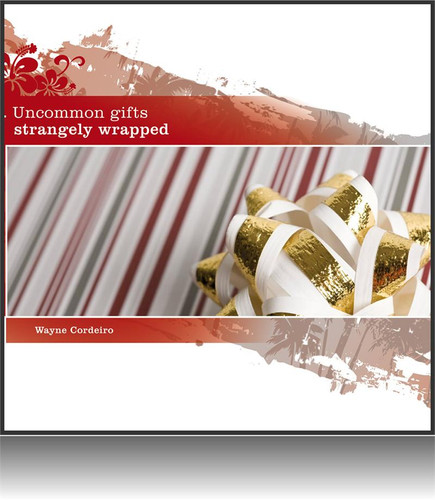 Uncommon Gifts Strangely Wrapped