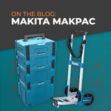 All you need to know about Makita's MAKPAC cases
