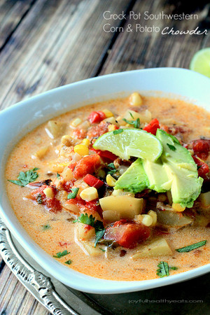 Crock Pot Southwestern Corn & Potato Chowder {Dairy Free}