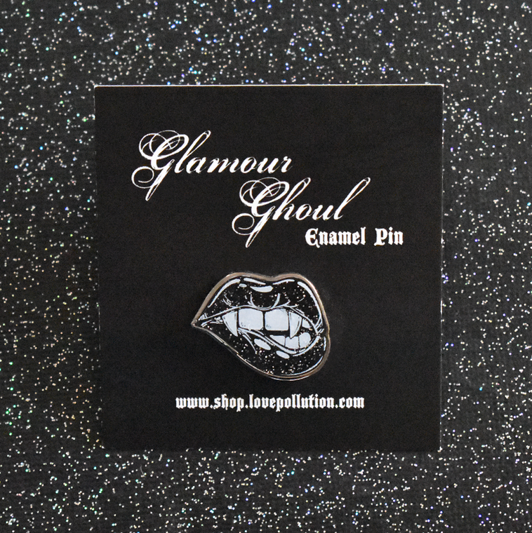 Glamour Ghoul Pin