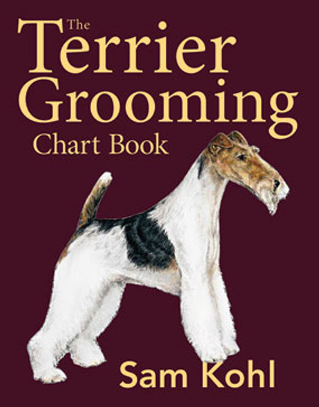The Terrior Grooming Chart Book by Sam Kohl