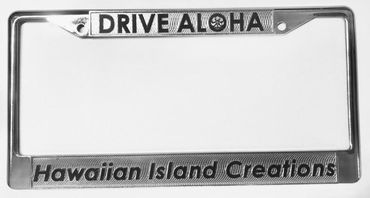 HIC Drive Aloha Chrome License Plate Frame