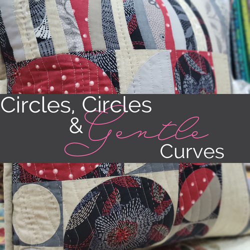 Circles, Circles & Gentle Curves-  In Studio Class